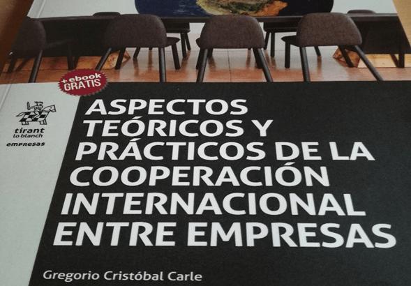 Aspectos Teóricos y Prácticos de la Cooperación Internacional entre Empresas