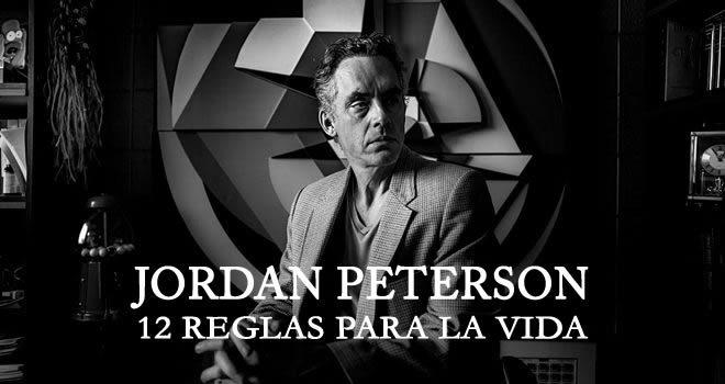 Las 12 reglas para la vida de Jordan Peterson