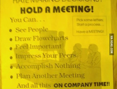 Haz ver que trabajas: ¡Convoca una reunión!