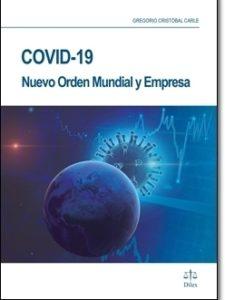 Covid-19 Nuevo Orden Mundial y Empresa